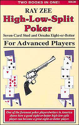 High-Low-Split Poker For Advanced Players: Seven Card Stud and Omaha Eight-or-Better