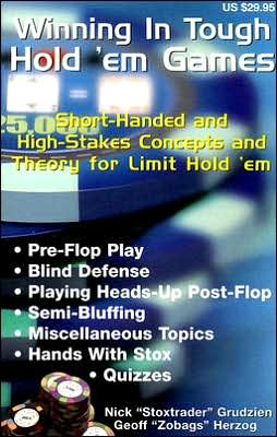 Winning in Tough Hold 'em Games: Short-Handed and High Stakes Concepts and Theory