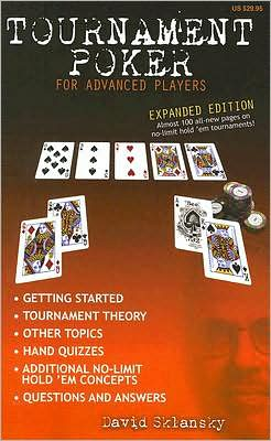 Tournament Poker for Advanced Players (Expanded Edition)
