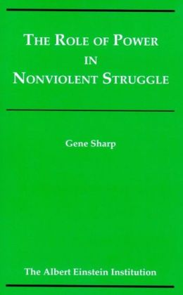 Role of Power in Nonviolent Struggle