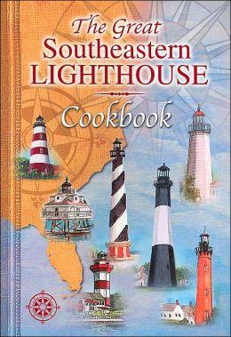 Great Southeastern Lighthouse Cookbook