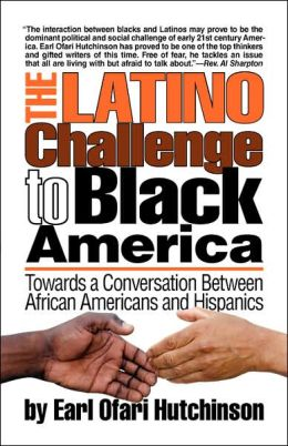 The Latino Challenge To Black America