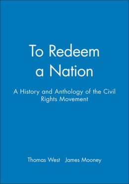 To Redeem a Nation: A History and Anthology of the Civil Rights Movement