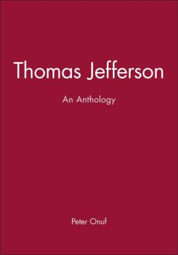 Thomas Jefferson: An Anthology