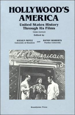 Hollywood's America: United States History Through Its Films