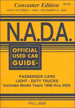 N.A.D.A. Official Used Car Guide: Consumer Edition: Fall 2006 (Nada Official Used Car Guide)
