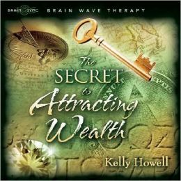 The Secret to Attracting Wealth