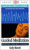 Guided Meditation: Revitalize Mind, Body and Spirit