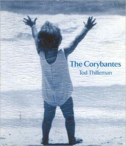 The Corybantes: A Book of Strophaics