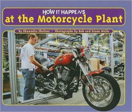 How It Happens at the Motorcycle Plant