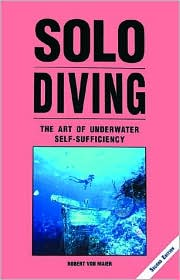 Solo Diving: The Art of Underwater Self-Sufficiency