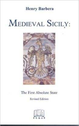 Medieval Sicily: The First Absolute State