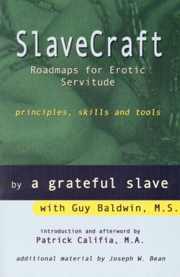 Slavecraft: Roadmaps for Erotic Servitude