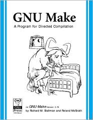 GNU Make: A Program for Directed Recompilation, Version 3. 79. 1