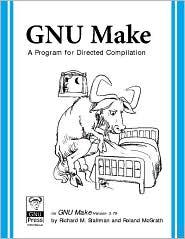 GNU Make: A Program for Directed Recompilation, Version 3. 79. 1