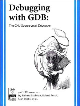 DeBugging with Gdb, Version 5. 1. 1: The GNU Source-Level Debugger