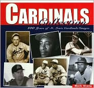 Cardinals Collection: 100 Years of St. Louis Cardinals Images