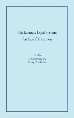The Japanese Legal System: An ERA of Transition