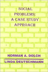 Social Problems: A Case Study Approach