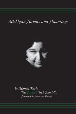 Michigan Haunts and Hauntings