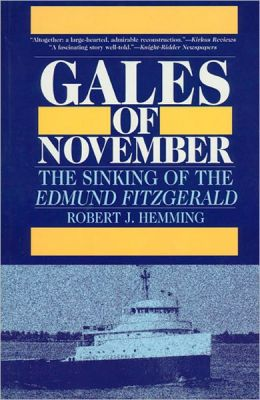 Gales of November: Sinking of the Edmund Fitzgerald