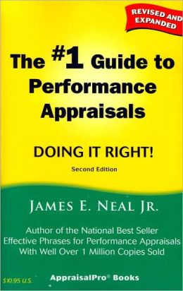 The # 1 Guide to Performane Appraisals : Doing It Right!