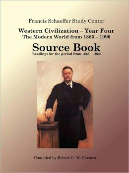Western Civilization Year Four - Sourcebook