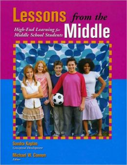 Lessons from the Middle: High End Learning for Middle School Students