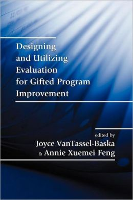 Designing And Utilizing Evaluation For Gifted Program Improvement