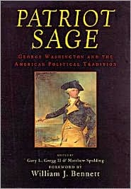 Patriot Sage: George Washington and the American Political Tradition