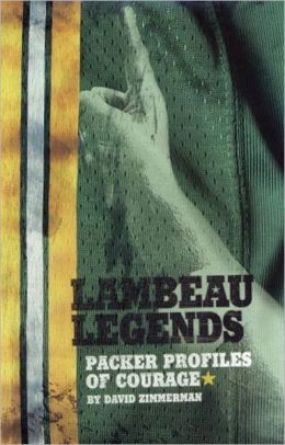 Lambeau Legends: Packer Profiles of Courage