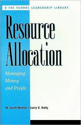 Resource Allocation: Managing Money and People