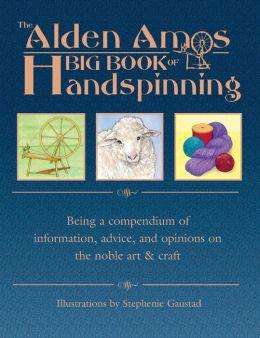 Alden Amos Big Book of Handspinning
