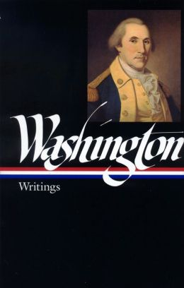 George Washington: Writings (Library of America)