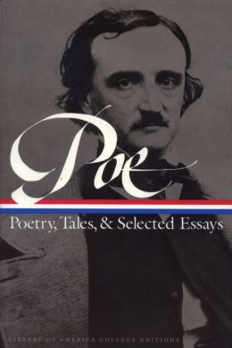Poe: Poetry, Tales, and Selected Essays
