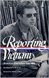 Reporting Vietnam: American Journalism 1959-1975 (Library of America)