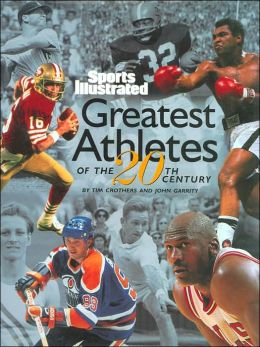 Sports Illustrated Greatest Athletes of the 20th Century