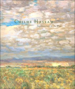 Childe Hassam: Impressionist in the West
