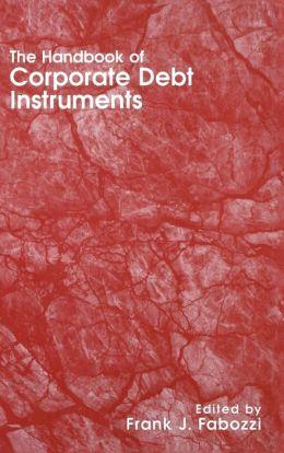 The Handbook of Corporate Debt Instruments
