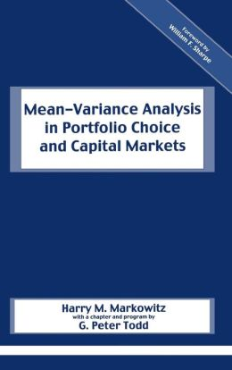 Mean-Variance Analysis in Portfolio Choice and Capital Markets