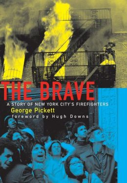 Brave: A Story of New York City's Firefighters