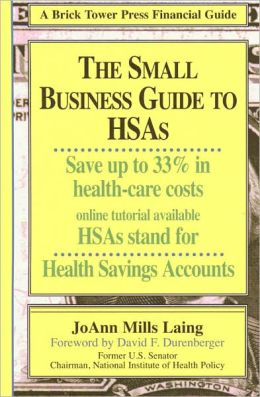Small Business Guide to HSAs, 2nd Edition