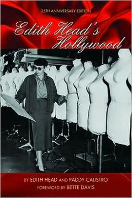 Edith Head's Hollywood: 25th Anniversary Edition