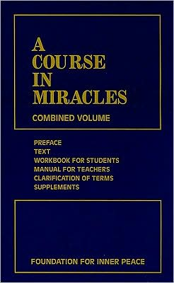 Course in Miracles: Combined Volume