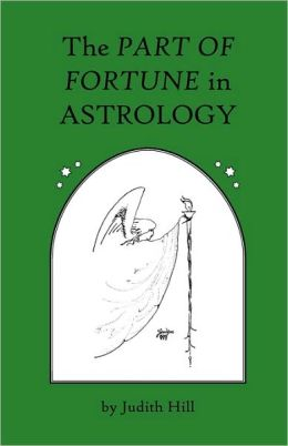 The Part Of Fortune In Astrology