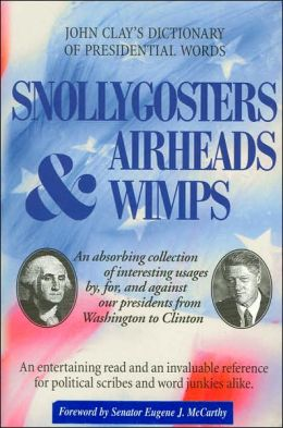 Snollygosters, Airhead & Wimps