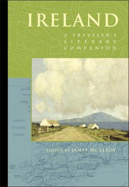 Ireland: A Traveler's Literary Companion