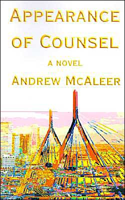 Appearance of Counsel: A Suspense Mystery of Boston