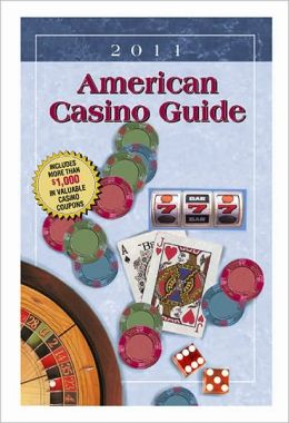 American Casino Guide 2011 Edition