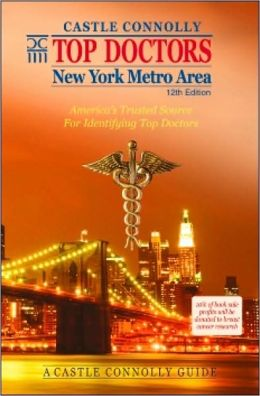 Top Doctors: New York Metro Area- 12th Edition: America's Trusted Source For Identifying Top Doctors